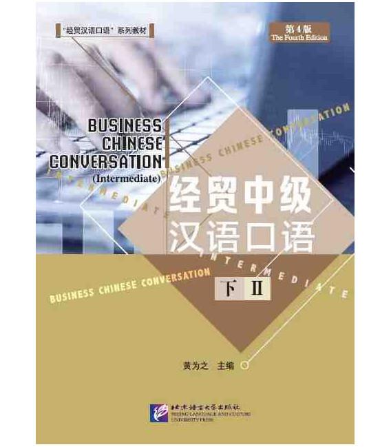 Business Chinese Conversation (Intermediate) 4. Auflage - Band 2 - QR-Code für Audios
