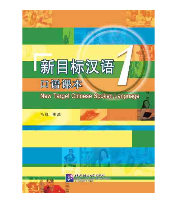 New Target Chinese Spoken Language 1 (Incluye CD MP3)