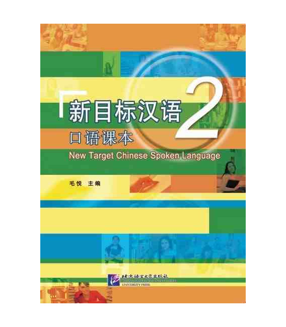 New Target Chinese Spoken Language 2 (CD MP3 inclus)