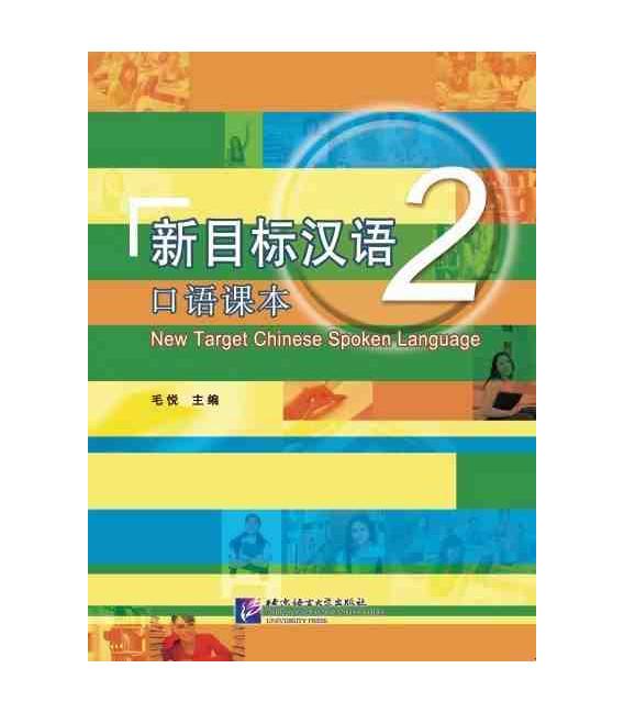 New Target Chinese Spoken Language 2 (Incluye código QR)
