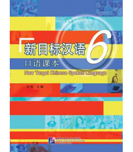 New Target Chinese Spoken Language 6 (Includes CD MP3)