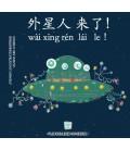 Wai xing ren lai le - Die Außerirdischen kommen!/ Aliens are coming! (QR-Code für Audios)