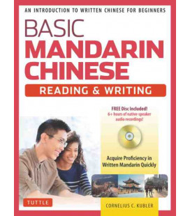 Basic Mandarin Chinese - Reading & Writing (CD Inclus)