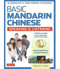 Basic Mandarin Chinese - Speaking & Listening: Practice Book (Incluye CD)