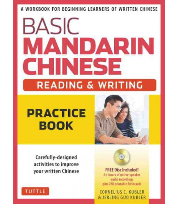 Basic Mandarin Chinese - Reading & Writing: Practice Book (Includes CD)