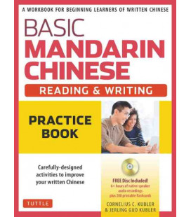 Basic Mandarin Chinese - Reading & Writing: Practice Book (CD Inclus)