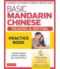 Basic Mandarin Chinese - Reading & Writing: Practice Book (Incluye CD)