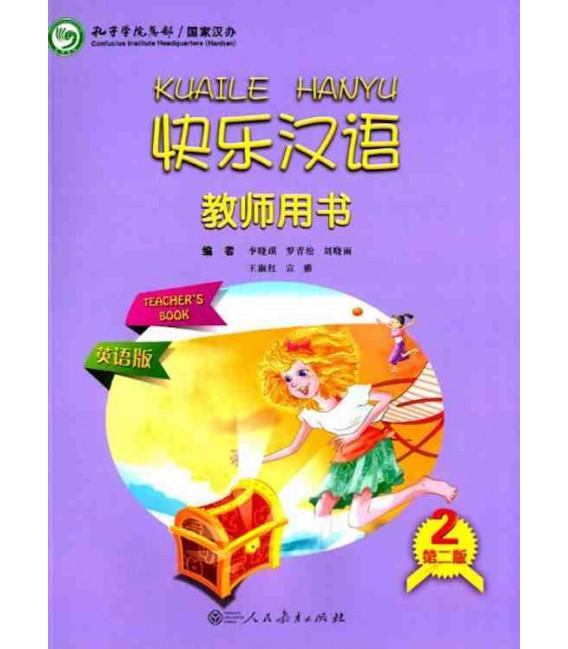 Kuaile Hanyu (2nd Edition) Vol 2 - Teacher's Book