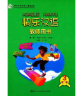 Kuaile Hanyu (2nd Edition) Vol 3 - Teacher's Book