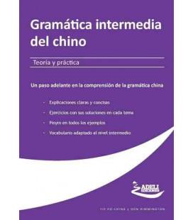 Gramática intermedia del chino- Teoría y práctica