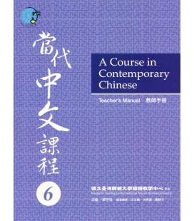 A Course in Contemporary Chinese - Teacher's Manual 6 - Incluye Código QR