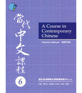 A Course in Contemporary Chinese - Teacher's Manual 6 - Incluye Código QR