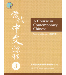 A Course in Contemporary Chinese - Teacher's Manual 3
