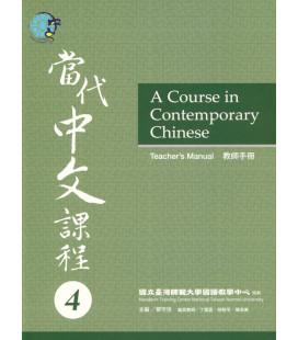 A Course in Contemporary Chinese - Teacher's Manual 4 - Incluye Código QR
