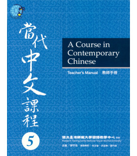 A Course in Contemporary Chinese - Teacher's Manual 5 - Incluye código QR