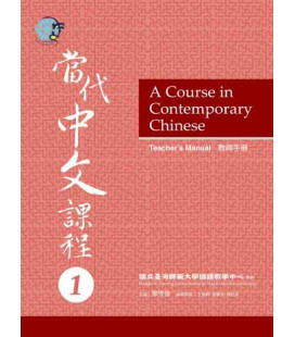 A Course in Contemporary Chinese - Teacher's Manual 1
