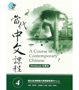 A Course in Contemporary Chinese - Workbook 4 - Incluye Código QR