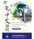 A Course in Contemporary Chinese - Textbook 6 - enthält ein Arbeitsbuch (Workbook) und einen QR-Code