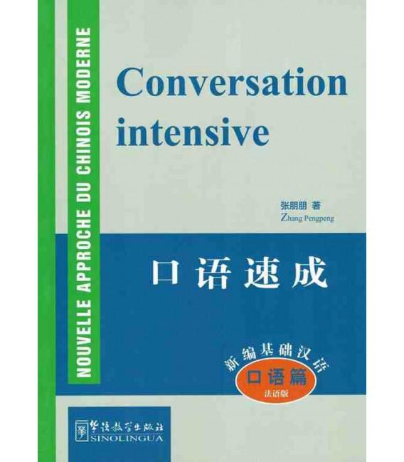 Nouvelle Approche du Chinois Moderne : Conversazione intensiva (Con MP3 da scaricare online)