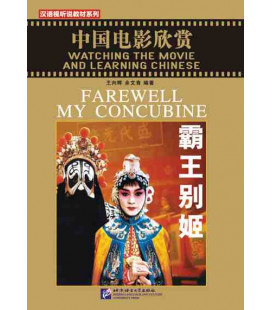 Watching the Movie and Learning Chinese - Addio mia concubina (Libro + DVD)