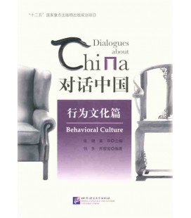 Dialogues about China: Behavioral Culture