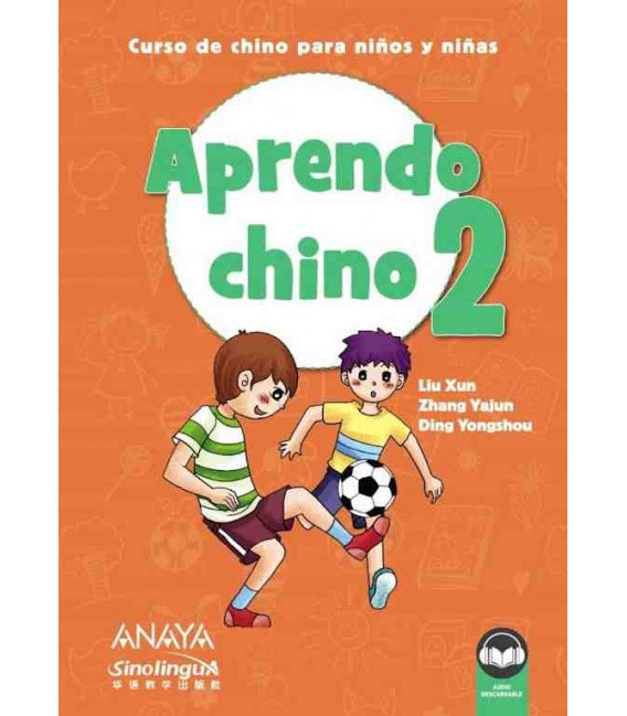 Aprendo chino 2 (Incluye audio descargable)