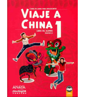 Viaje a China 1 - Libro del alumno (Incluye audio descargable)