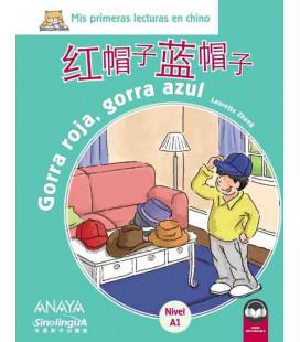 Mis primeras lecturas en chino - Gorra roja, gorra azul (Incluye audio descargable)