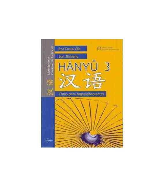 Hanyu 3 - Chino para hispanohablantes (Chinesisch für spanische Muttersprachler)