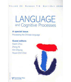 Processing the Chinese Language (Language and Congnitive Procesess)