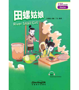Rainbow Bridge Graded Chinese Reader - River Snail Girl (Starter - 150 Words)