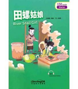 Rainbow Bridge Graded Chinese Reader - River Snail Girl (Starter - 150 Words)
