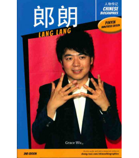 Chinese Biographies - Lang Lang - Pinyin Annotated edition - 2nd Edition