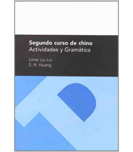 Segundo curso de chino. Actividades y Gramática