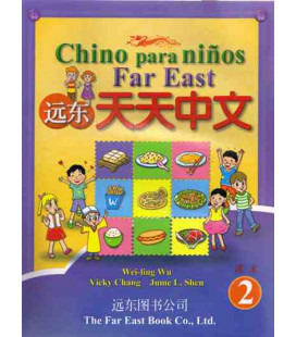 Chino para niños Far East 2- Livre de l'étudiant
