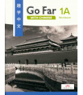 Go Far with Chinese Level 1A Workbook (w/ Character Workbook Download)