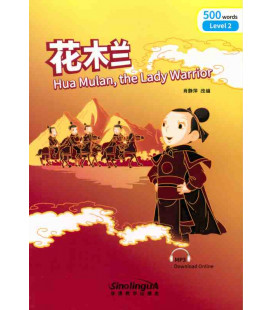 Rainbow Bridge Graded Chinese Reader - Hua Mulan, the Lady Warrior (Level 2 500 Words)