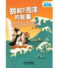 Rainbow Bridge Graded Chinese Reader - Zheng He?s Voyages to the Western Ocean (Level 2- 500 Words)