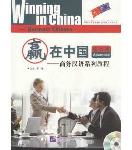 Winning in China - Business Chinese - Advanced - Incluye código QR
