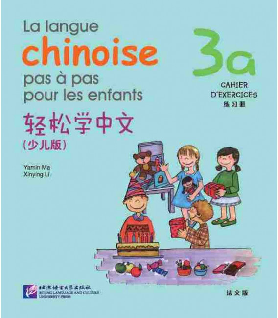 La langue chinoise pas à pas pour les enfants - Cahier d'exercices 3A